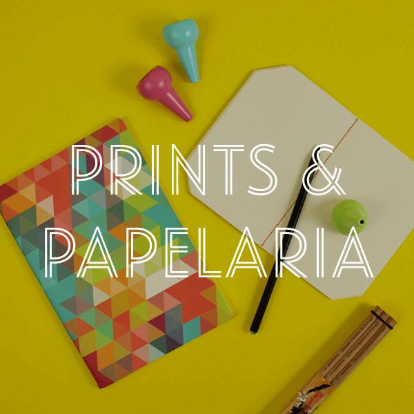 Prints & Papelaria